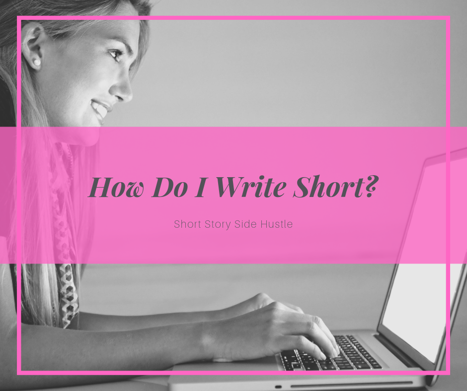 How Do I Write Short?