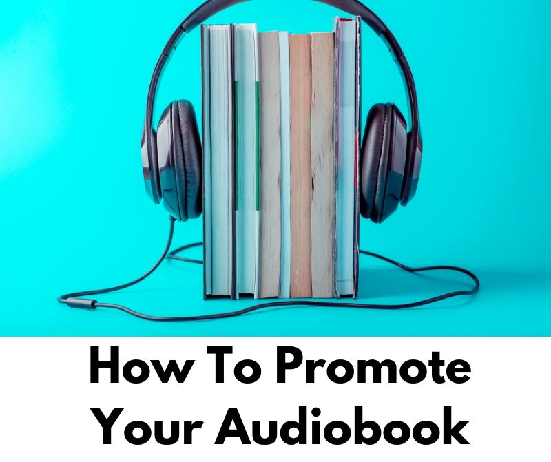 How To Promote Your Audiobook